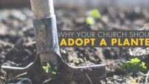 Why Your Church Should Adopt a Planter