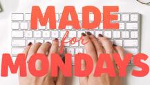 "Free Sermon Series: ""Made for Mondays"""