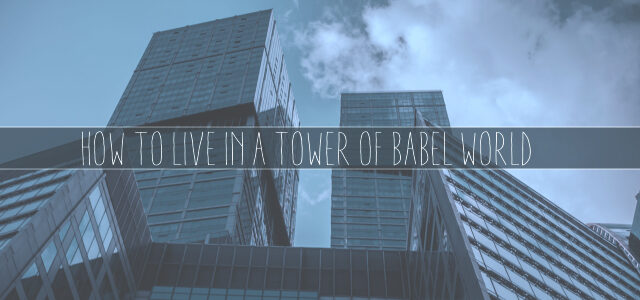 How to Live in a Tower of Babel World (Less Fame, More Translators)